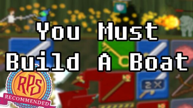 You Must Build A Boat Free Download