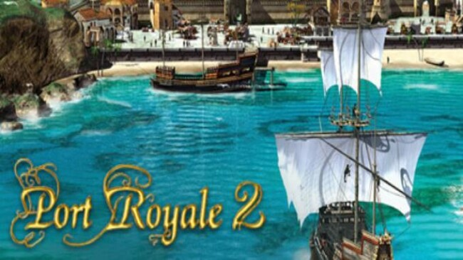 Port Royale 2 Free Download